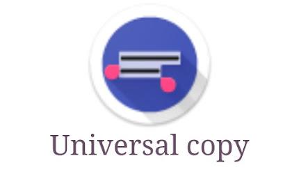 Aplikasi copy paste terbaik android- universal copy