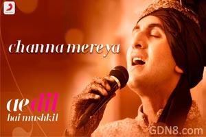 Channa Mereya Lyrics - Ae Dil Hai Mushkil - Arijit Singh & Ranbir Kapoor