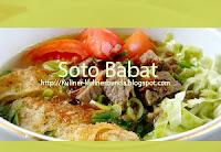 yuk kita bedah lagi sajian kuliner soto hingga habis Resep Soto Babat nan Sedap dan Mantap