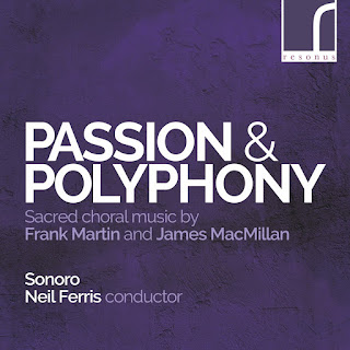 Passion and Polypony - Sonoro, Neil Ferris - Resonus Classics