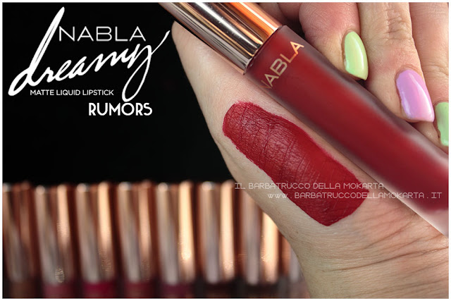 Rumors Dreamy Matte Liquid Lipstick rossetto liquido nabla cosmetics swatches