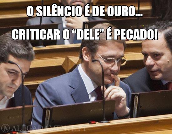 """Pedro Passos Coelho – O silêncio é de ouro… Criticar o """"dele"""" é Pecado!"""