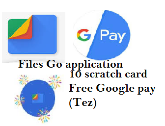Googl Pay (Tez) 10 Gerented Scratch Card With Guaranteed Money For All By Files Go App || Loot offer