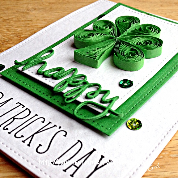 Grá O'Neill- Paper Learning Curve: Lawn Fawn Violet's ABCs,Stitched Rectangles, Simon Says Stamp Happy die, Quilled Shamrock.