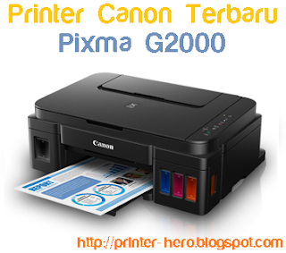 Spesifikasi Canon Pixma G2000 dan harga terbaru