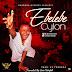 GOSPEL MUSIC: Cylon -  Ebelebe   @ItzCylon (Download)