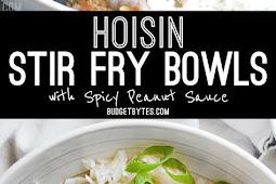 HOISIN STIR FRY BOWLS WITH SPICY PEANUT SAUCE
