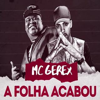 Baixar A Folha Acabou MC Gerex Mp3 Gratis