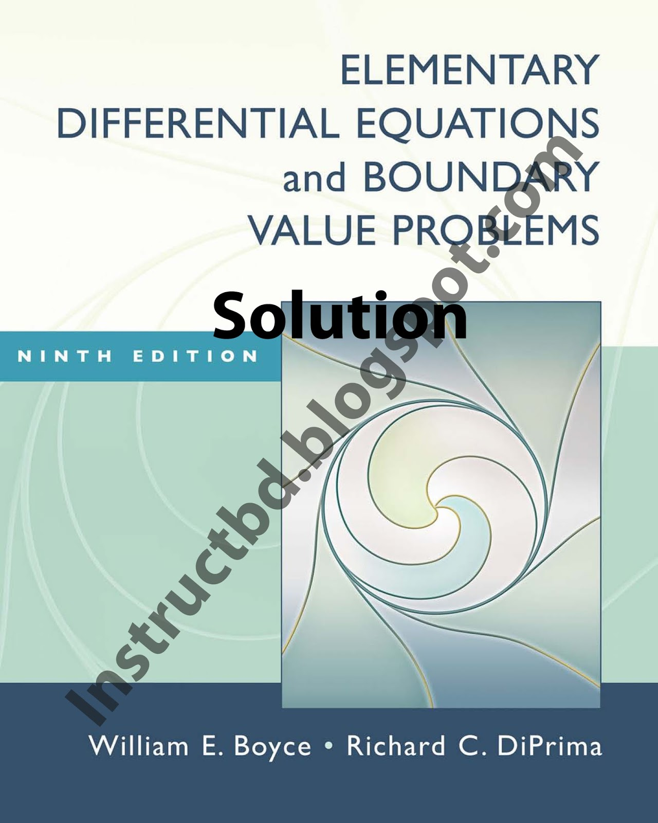 [Solution] Elementary Differential Equations and Boundary Value Problems by  Boyce & Diprima - 9th Edition