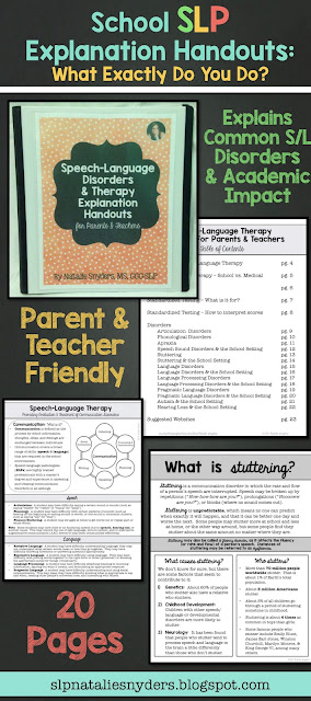 SLP Explanation Handouts for Parents and Teachers