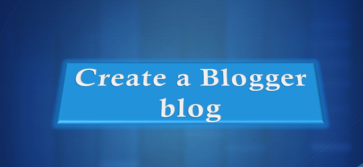 How to create blogspot Blog In Blogger