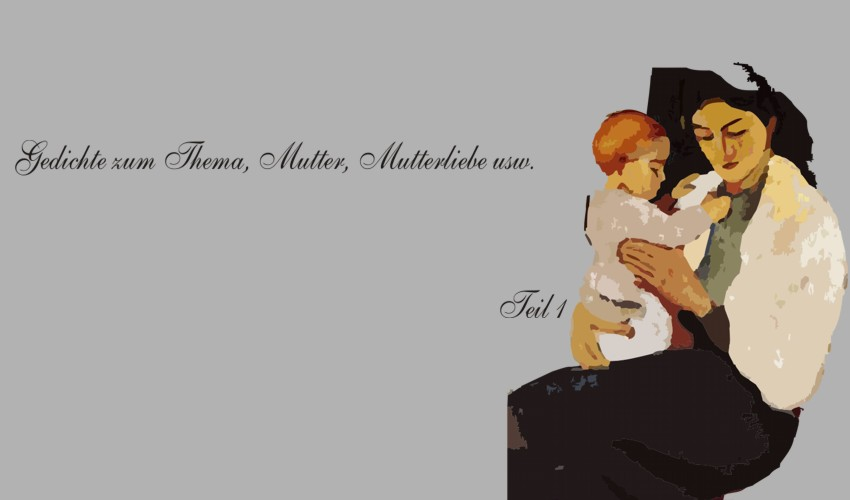 Gedichte Zum Muttertag Goethe Muttertagsgedichte