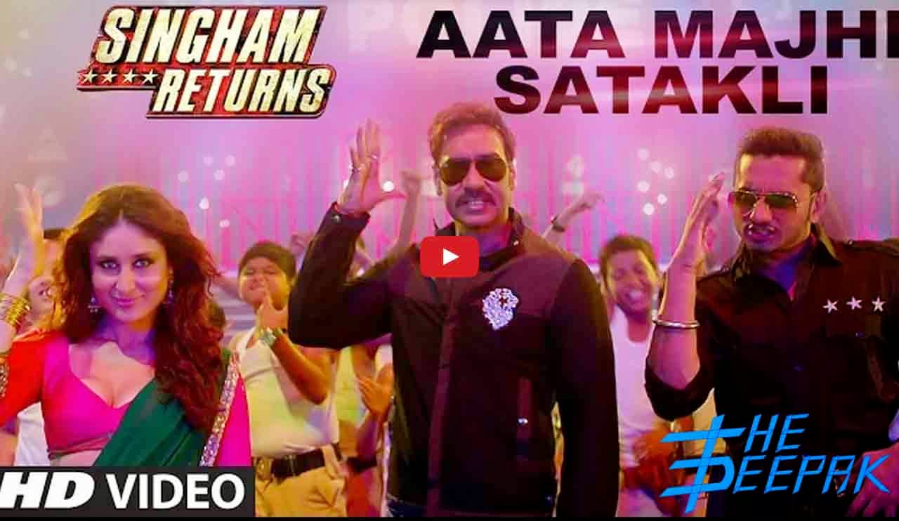 Aata Majhi Satakli - Singham Returns - Honey Singh, Ajay, Kareena