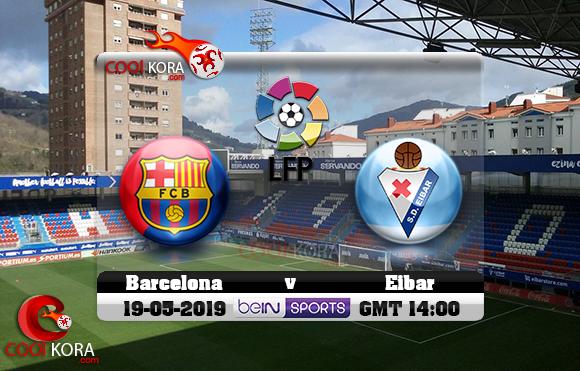 مشاهدة مباراة إيبار وبرشلونة اليوم 19-5-2019 في الدوري الأسباني