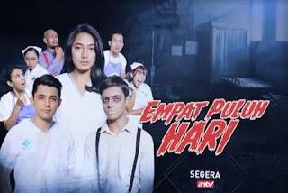 Sinopsis Empat Puluh Hari ANTV Episode 1 Tayang 7 Januari 2019