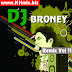 DJ BRONEY Remix Vol 11 | Song Remix 2017