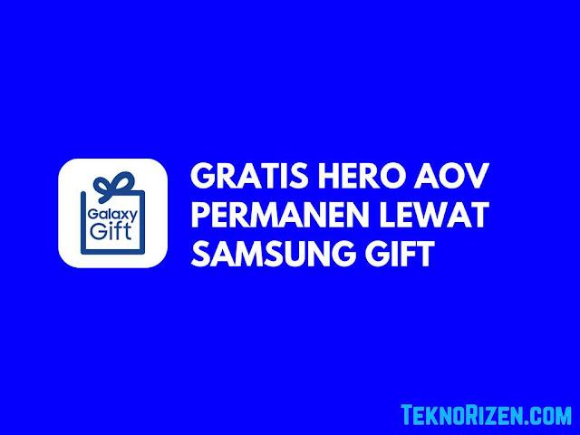 Cara Mendapatkan Hero AoV Gratis Lewat Aplikasi Samsung Gift