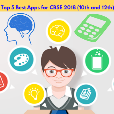 Top 5 Best Educational Learning Android Apps For CBSE Examinations in 2018