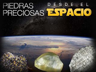 piedra preciosas desde el espacio | foro de minerales