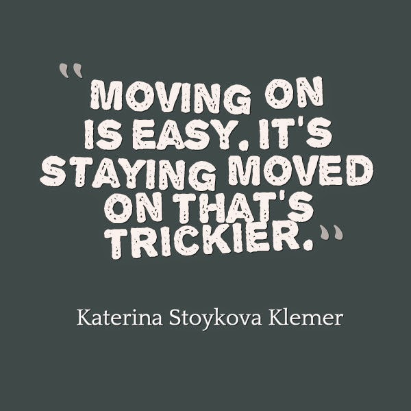 Moved On Quotes: Best Friend Moving Quotes