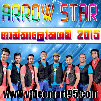 ARROW STAR LIVE IN SHANTHALOKAGAMA 2015