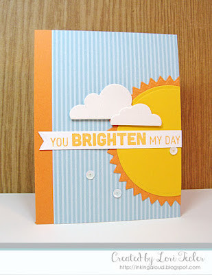 You Brighten My Day card-designed by Lori Tecler/Inking Aloud-stamps from My Favorite Things