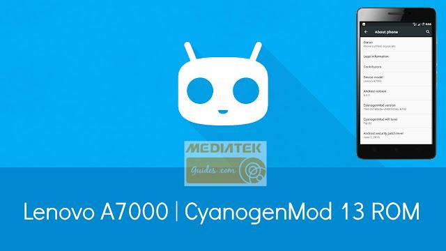 [6.0.1] CM13 ROM For Lenovo A7000