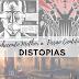 [Conhecendo melhor a FC]: Distopias e o seu papel na sociedade.