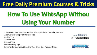 How To Use WhtsApp Withou Using Your Number 1
