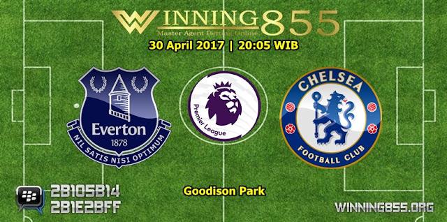 Prediksi Skor Everton vs Chelsea 30 April 2017