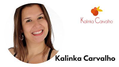 Kalinka Carvalho do blog Kalinka Carvalho