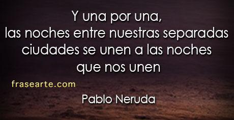 Las noches que nos unen - Pablo Neruda