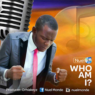 Download Mp3: Nuel – Who Am I?