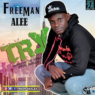 Music: Freeman Alee - Try (Over Come The World) (Prod. Kafazz) || @freemanalee @hitsmediapromo