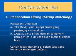 proses yang berkaitan dengan perhitungan matematika Operasi String Dalam Algoritma: Penggabungan, Pemecahan,Konversi Data (Casting) Dan Rujukan Operasi String