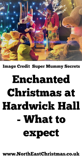 An Enchanted Christmas at Hardwick Hall - A Review