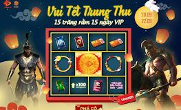 Vui Tết Trung Thu nhận 15 ngày VIP