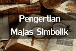 Contoh Majas Simbolik dan Pengertiannya