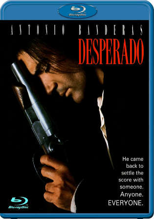 Desperado 1995 BluRay 300MB Hindi Dual Audio 480p Watch Online Full Movie Download bolly4u