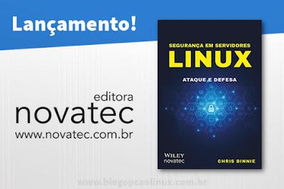 """Novatec lança o Livro """"Segurança em servidores Linux"""""""