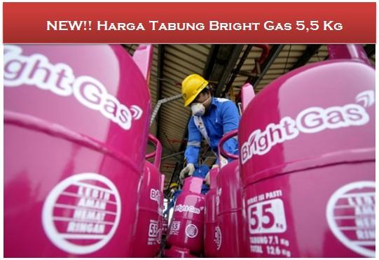 NEW!! Harga Tabung Bright Gas 5,5 Kg Seluruh Indonesia