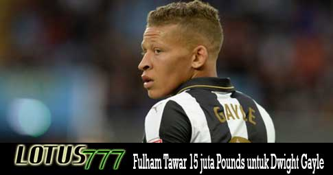 Fulham Tawar 15 juta Pounds untuk Dwight Gayle