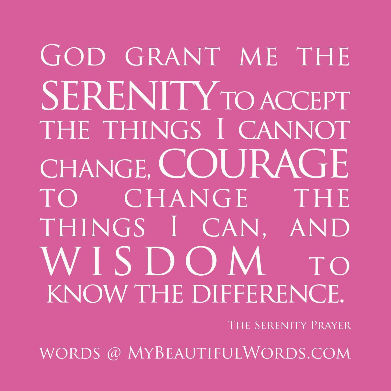 My Beautiful Words.: The Serenity Prayer...