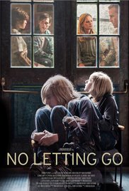 Watch No Letting Go Online Free 2015 Putlocker