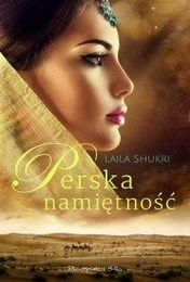 http://lubimyczytac.pl/ksiazka/4355418/perska-namietnosc