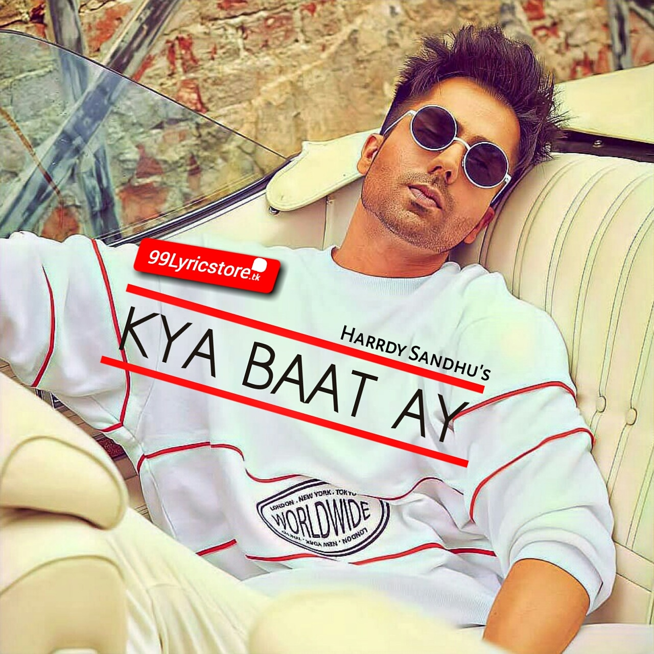 Kya Baat Ay Lyrics Sung by Harrdy Sandhu