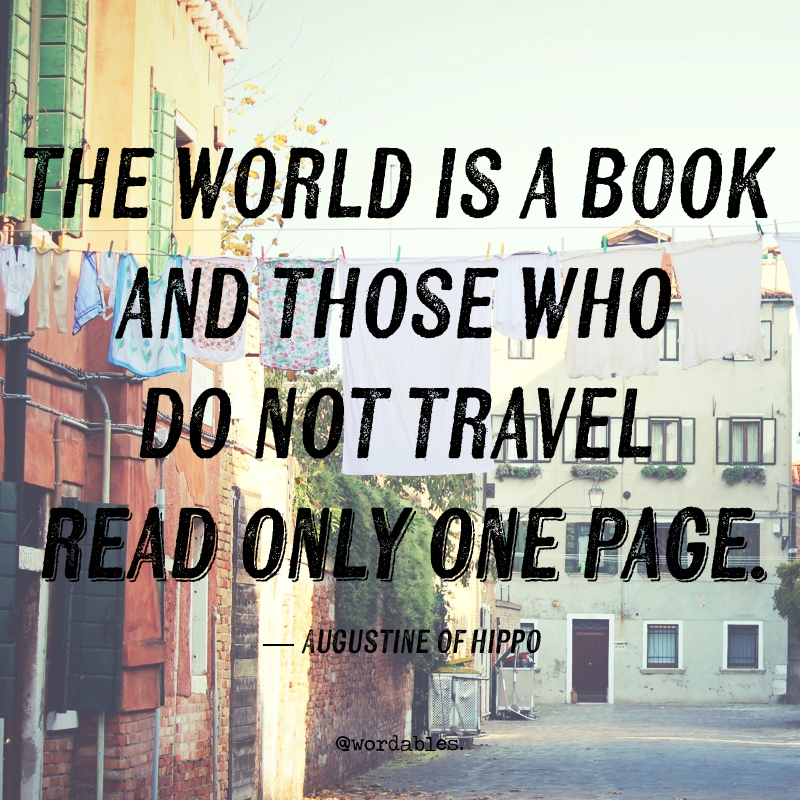 3) - 11 Quotes About Travelling That'll Make You Want to Get Lost in The Great Unknown