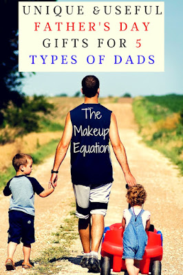 Unique and Useful Fathers Day Gifts For 5 Types of Dads