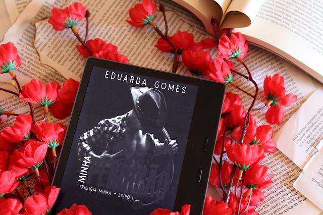 Minha Perdição - Trilogia Minha #01 - Eduarda Gomes