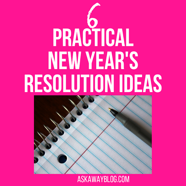 6 Practical New Year's Resolution Ideas